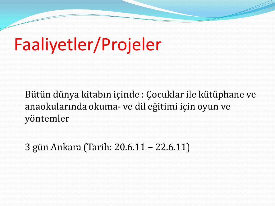Faaliyetler/Projeler