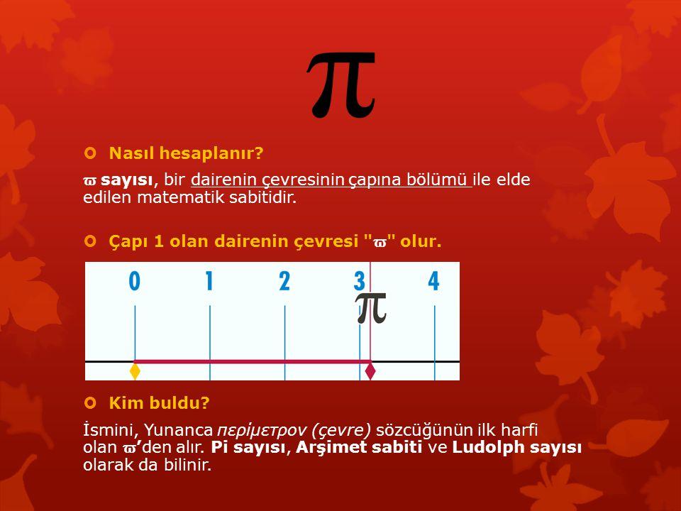 Nasıl hesaplanır ϖ sayısı, bir dairenin çevresinin çapına bölümü ile elde edilen matematik sabitidir.