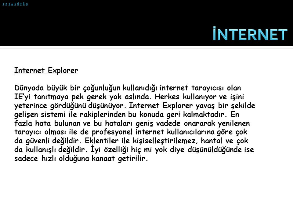 İNTERNET Internet Explorer