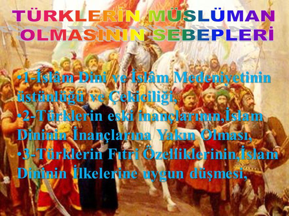 1-İslâm Dini ve İslâm Medeniyetinin üstünlüğü ve Çekiciliği,