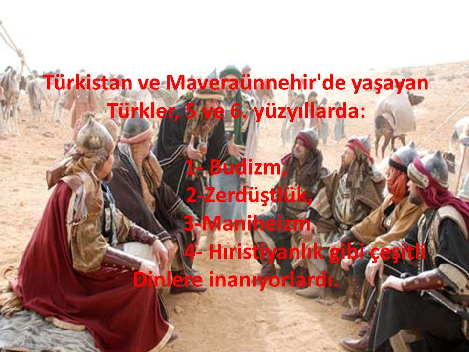 Türkistan ve Maveraünnehir de yaşayan Türkler, 5 ve 6