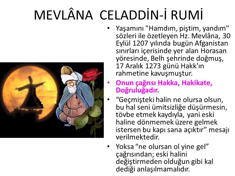 MEVLÂNA CELADDİN-İ RUMİ