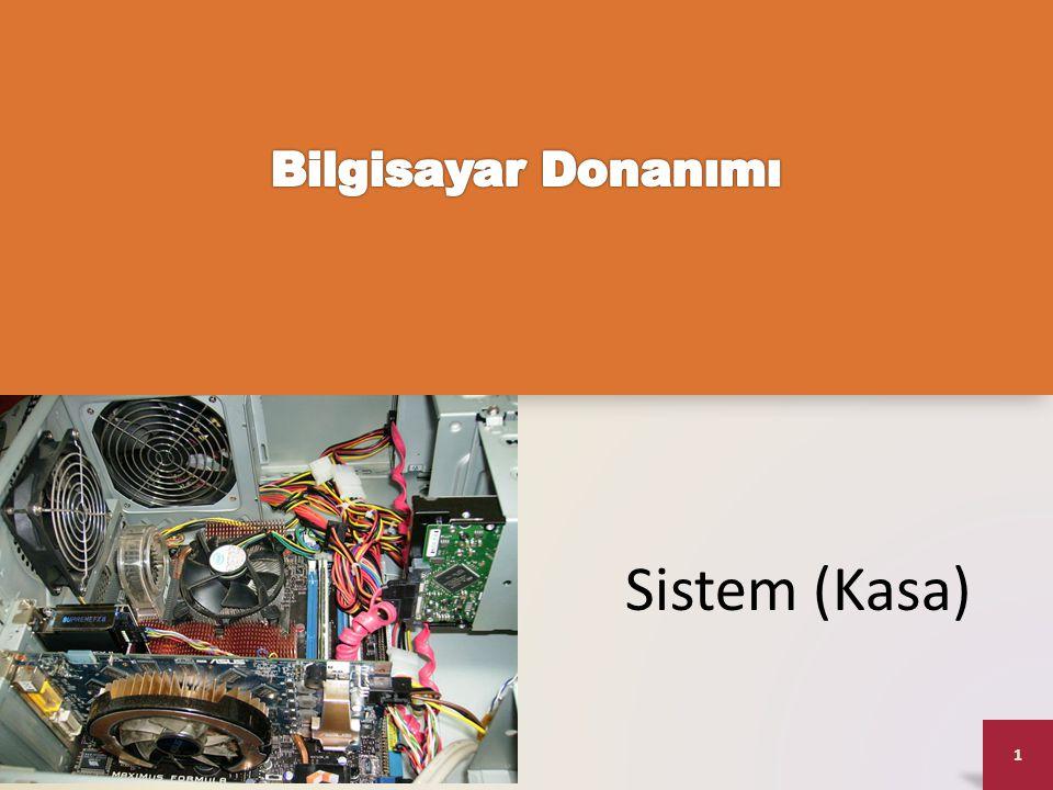 Bilgisayar Donanımı Sistem (Kasa)