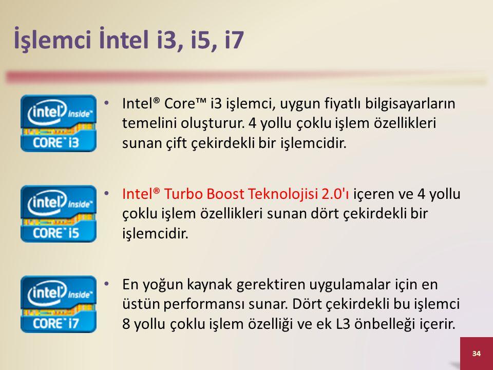 İşlemci İntel i3, i5, i7