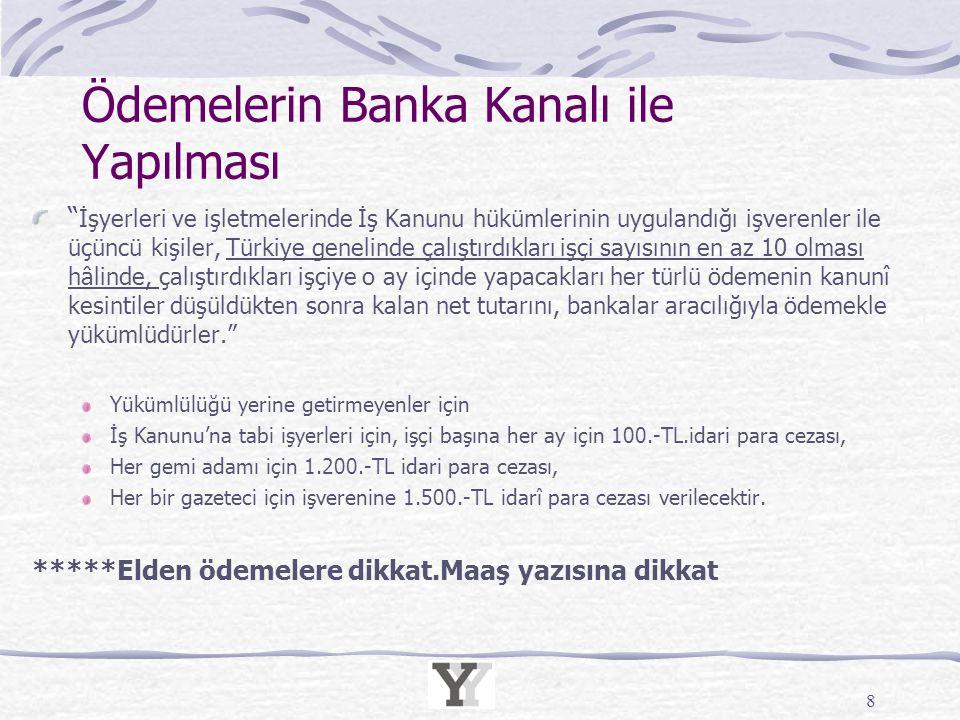 Ödemelerin Banka Kanalı ile Yapılması