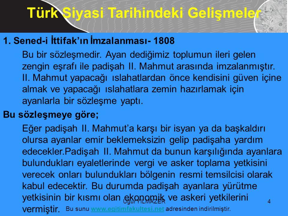 Türk Siyasi Tarihindeki Gelişmeler