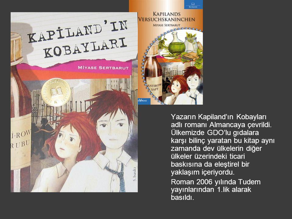 Yazarın Kapiland'ın Kobayları adlı romanı Almancaya çevrildi