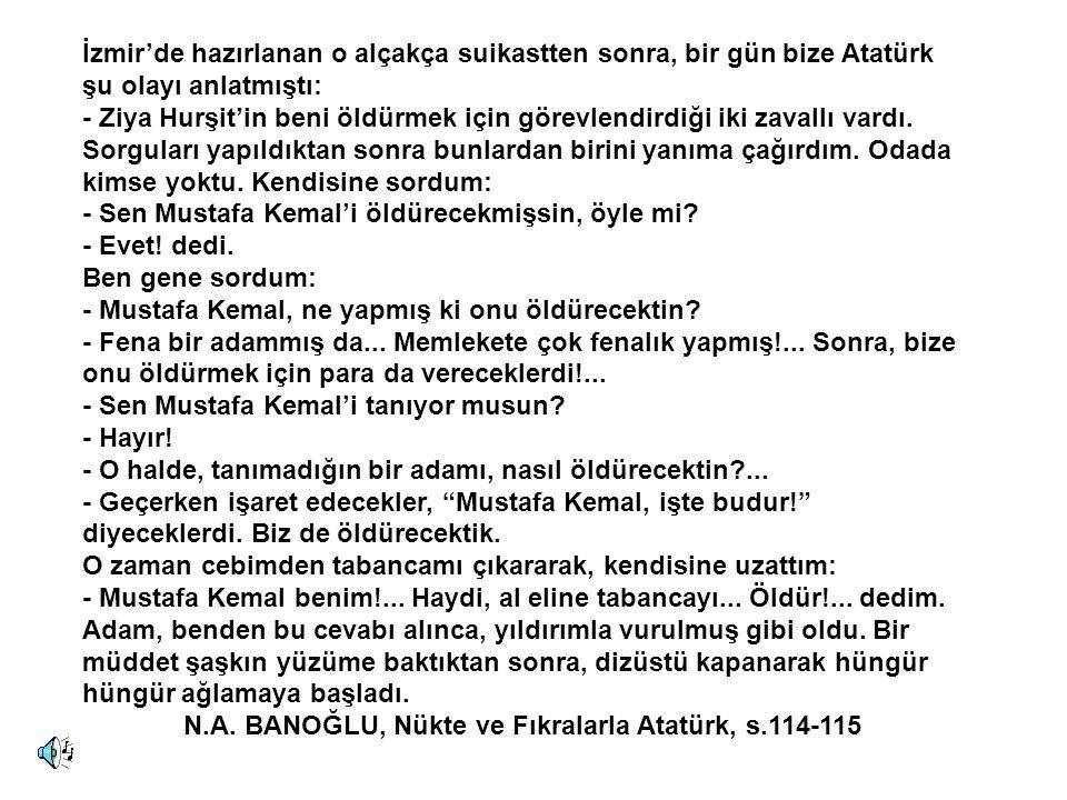 N.A. BANOĞLU, Nükte ve Fıkralarla Atatürk, s.114-115