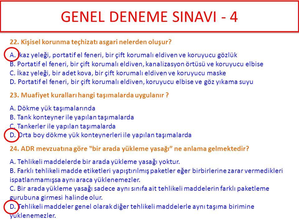 GENEL DENEME SINAVI - 4 22. Kişisel korunma teçhizatı asgari nelerden oluşur