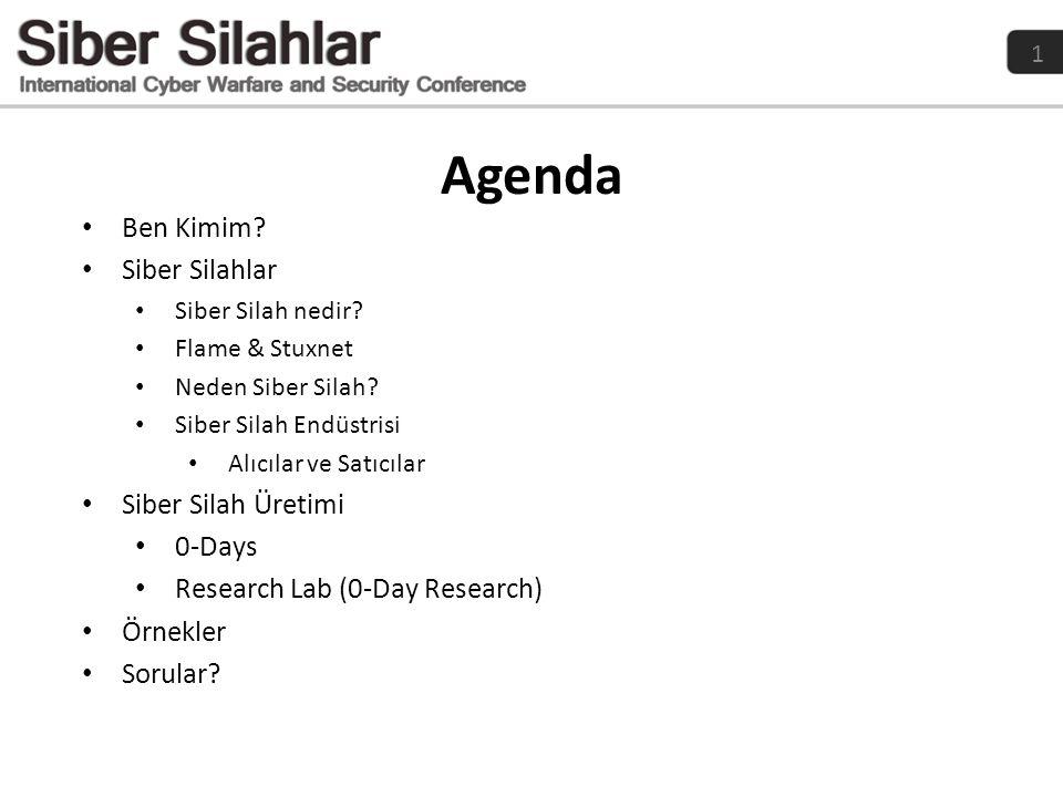 Agenda Ben Kimim Siber Silahlar Siber Silah Üretimi 0-Days