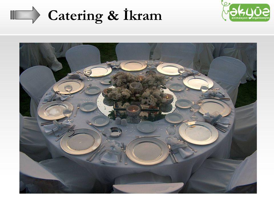 Catering & İkram