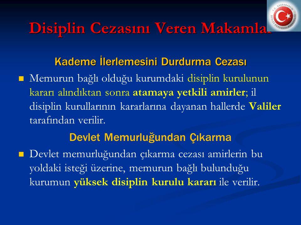Disiplin Cezasını Veren Makamlar