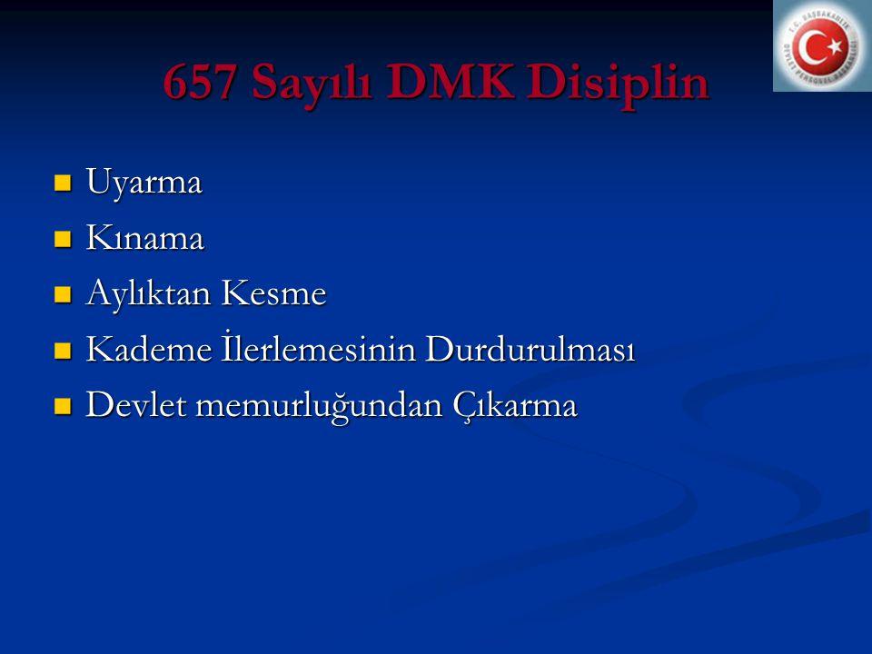 657 Sayılı DMK Disiplin Uyarma Kınama Aylıktan Kesme