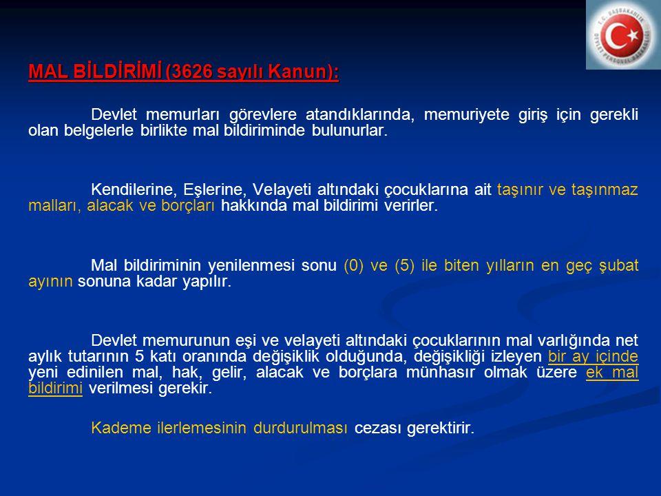 MAL BİLDİRİMİ (3626 sayılı Kanun):