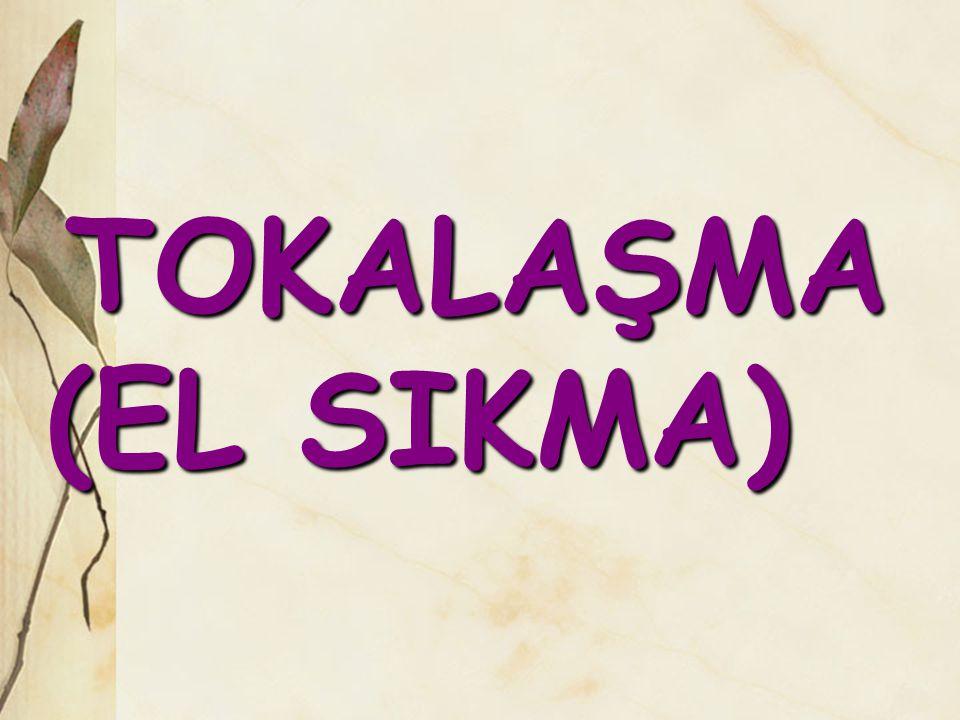 TOKALAŞMA (EL SIKMA)