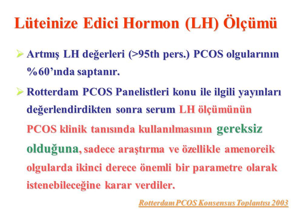 Lüteinize Edici Hormon (LH) Ölçümü