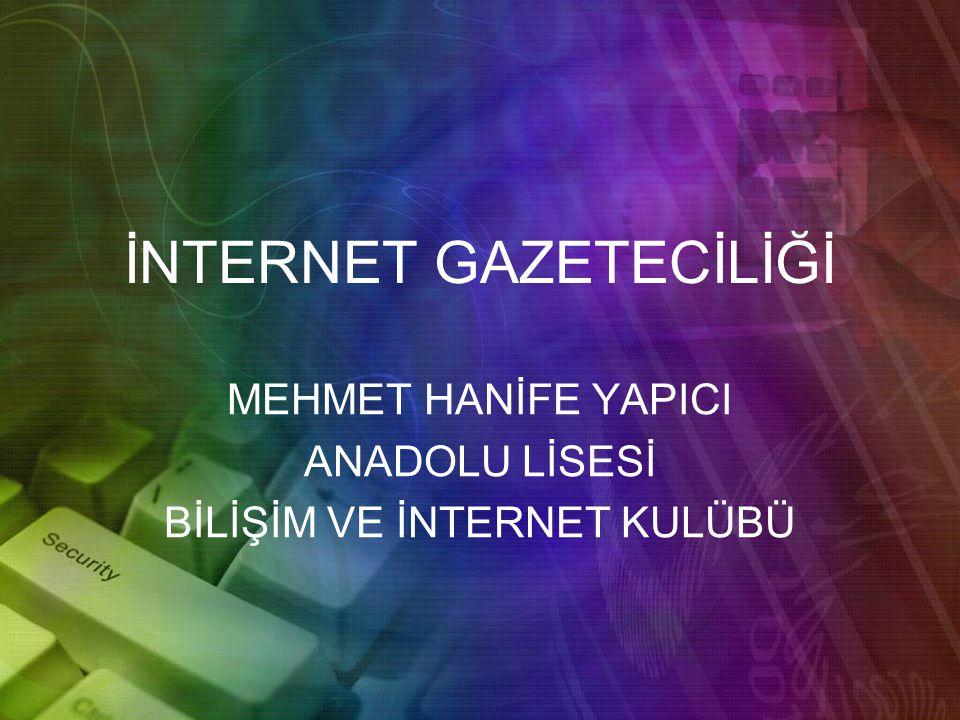 İNTERNET GAZETECİLİĞİ