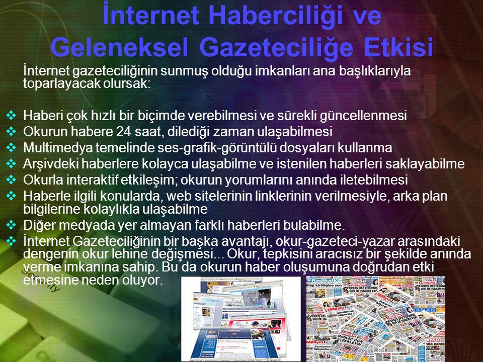 İnternet Haberciliği ve Geleneksel Gazeteciliğe Etkisi