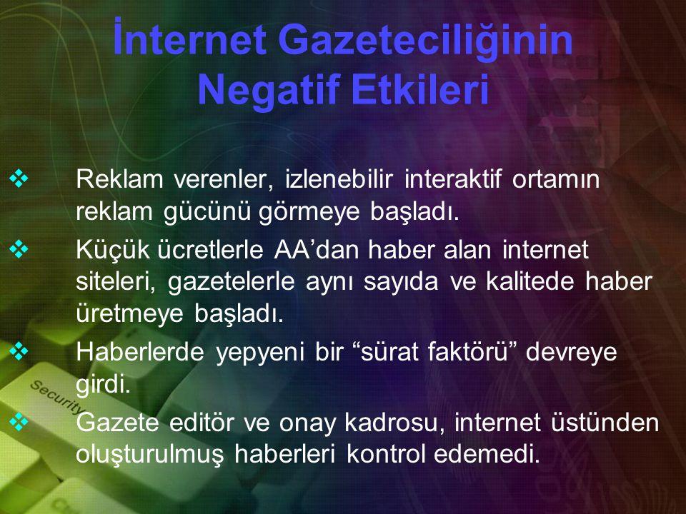 İnternet Gazeteciliğinin Negatif Etkileri