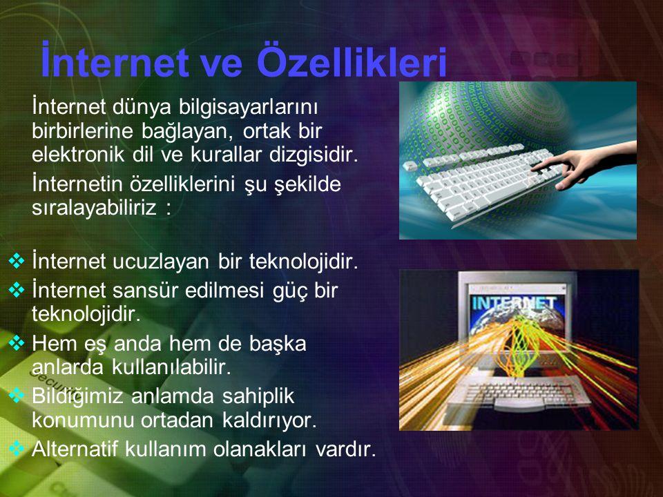 İnternet ve Özellikleri