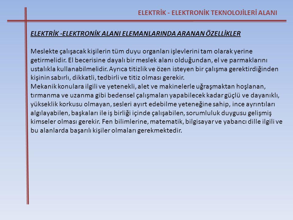 ELEKTRİK - ELEKTRONİK TEKNOLOJİLERİ ALANI