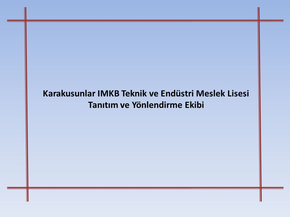 Karakusunlar IMKB Teknik ve Endüstri Meslek Lisesi