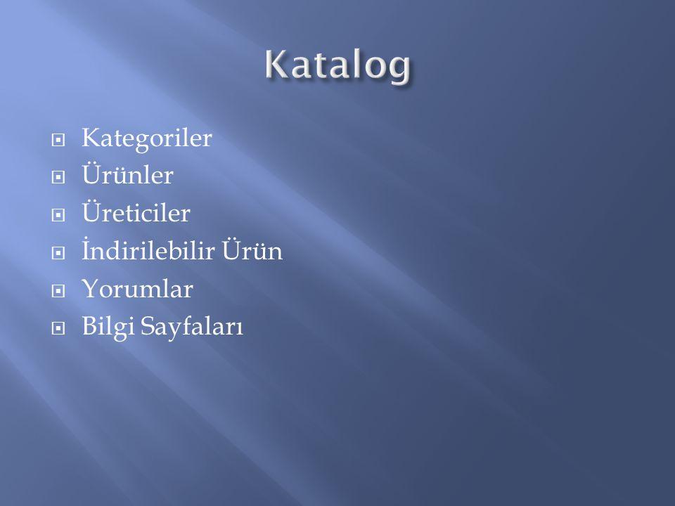 Katalog Kategoriler Ürünler Üreticiler İndirilebilir Ürün Yorumlar