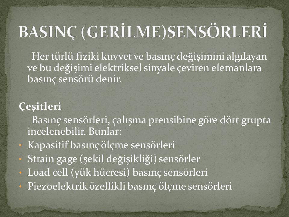 BASINÇ (GERİLME)SENSÖRLERİ