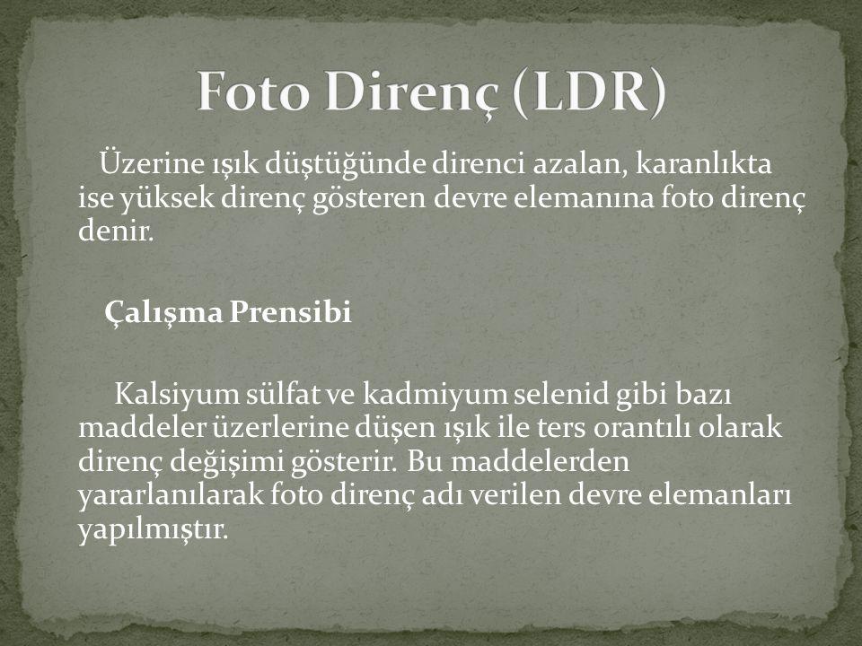 Foto Direnç (LDR)