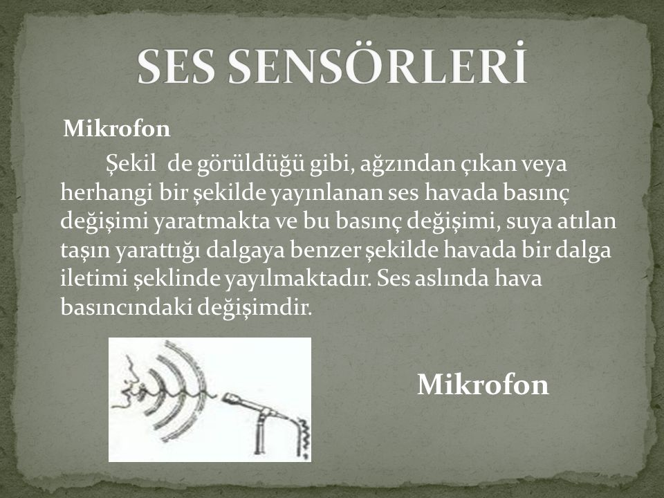 SES SENSÖRLERİ Mikrofon