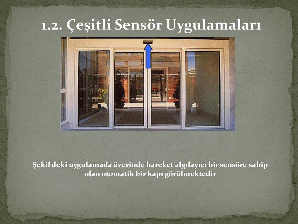 1.2. Çeşitli Sensör Uygulamaları