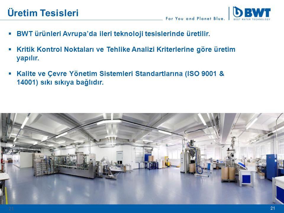 Üretim Tesisleri BWT ürünleri Avrupa'da ileri teknoloji tesislerinde üretilir.