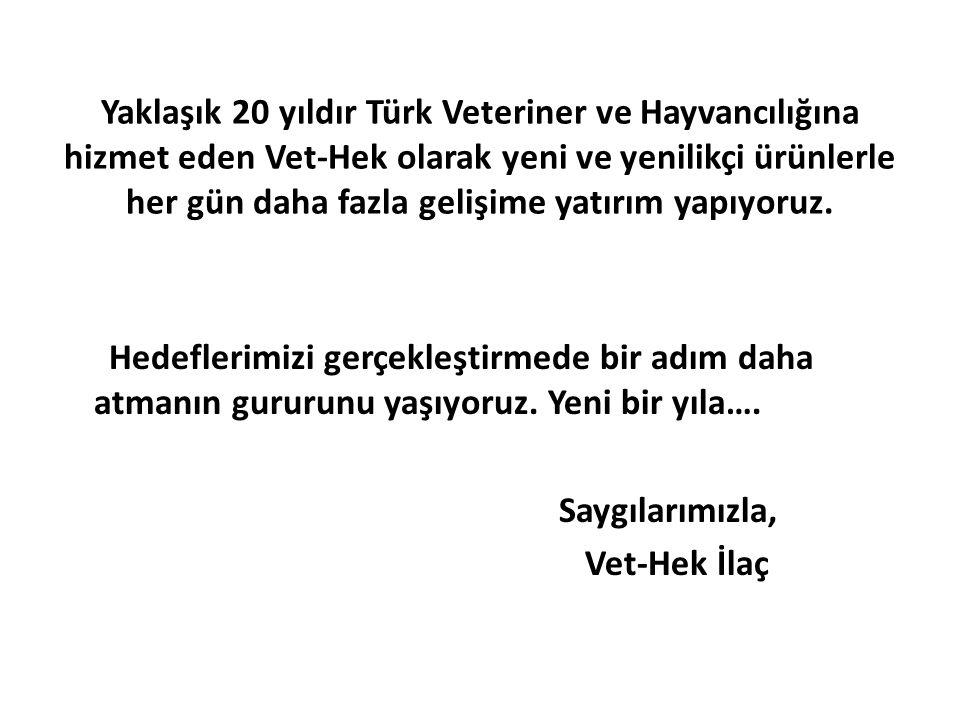 Yaklaşık 20 yıldır Türk Veteriner ve Hayvancılığına hizmet eden Vet-Hek olarak yeni ve yenilikçi ürünlerle her gün daha fazla gelişime yatırım yapıyoruz.