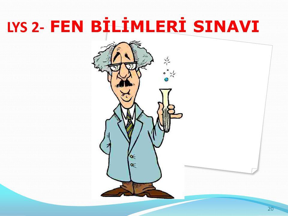 LYS 2- FEN BİLİMLERİ SINAVI