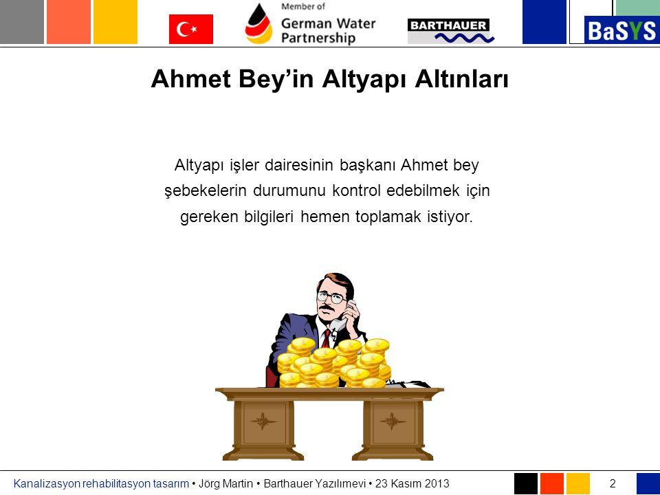 Ahmet Bey'in Altyapı Altınları