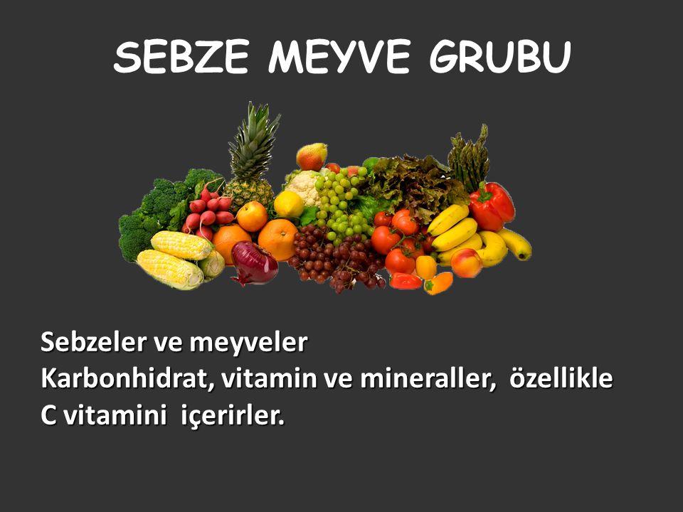 SEBZE MEYVE GRUBU Sebzeler ve meyveler