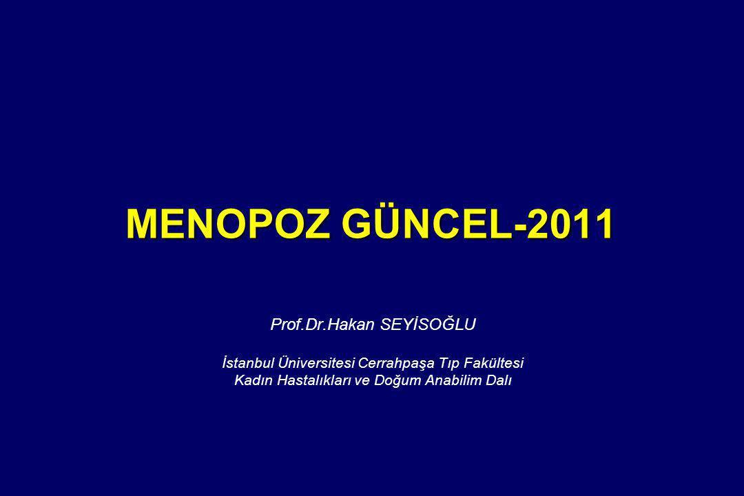 MENOPOZ GÜNCEL-2011 Prof.Dr.Hakan SEYİSOĞLU