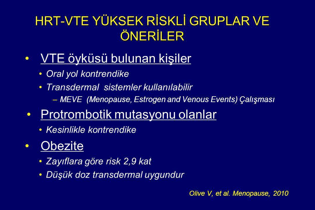 HRT-VTE YÜKSEK RİSKLİ GRUPLAR VE ÖNERİLER