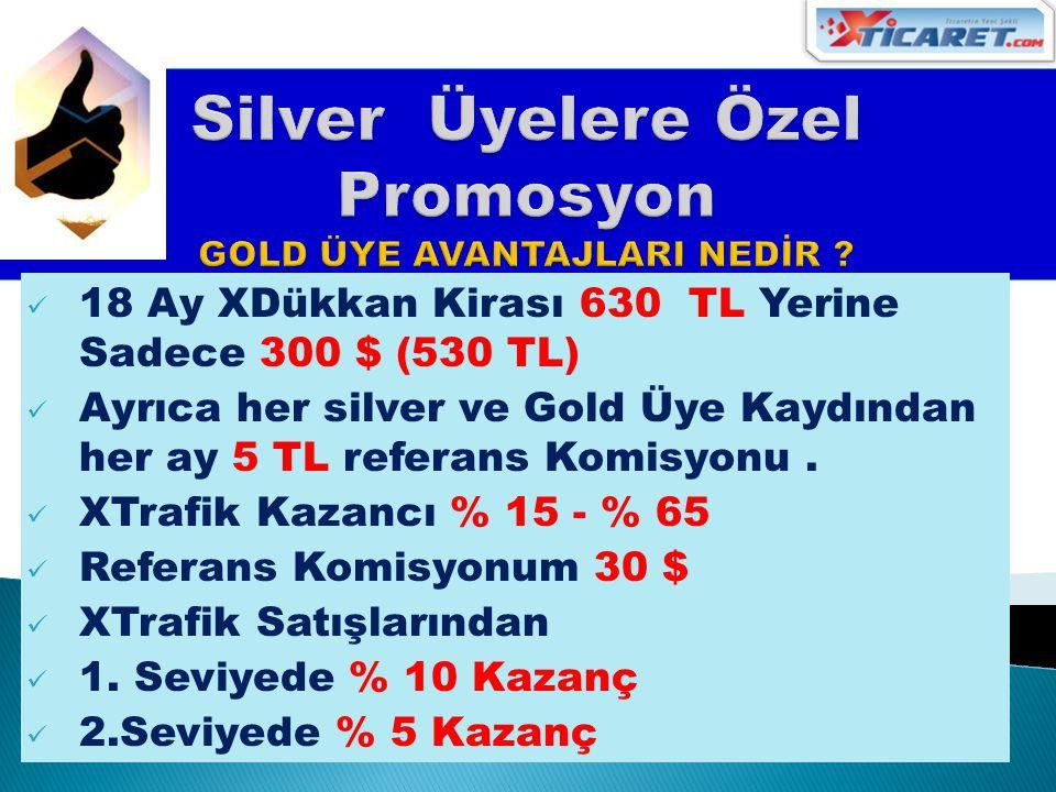 Silver Üyelere Özel Promosyon GOLD ÜYE AVANTAJLARI NEDİR