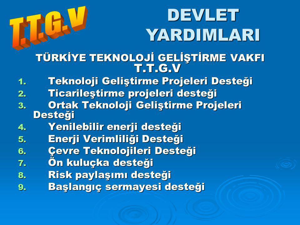 TÜRKİYE TEKNOLOJİ GELİŞTİRME VAKFI T.T.G.V
