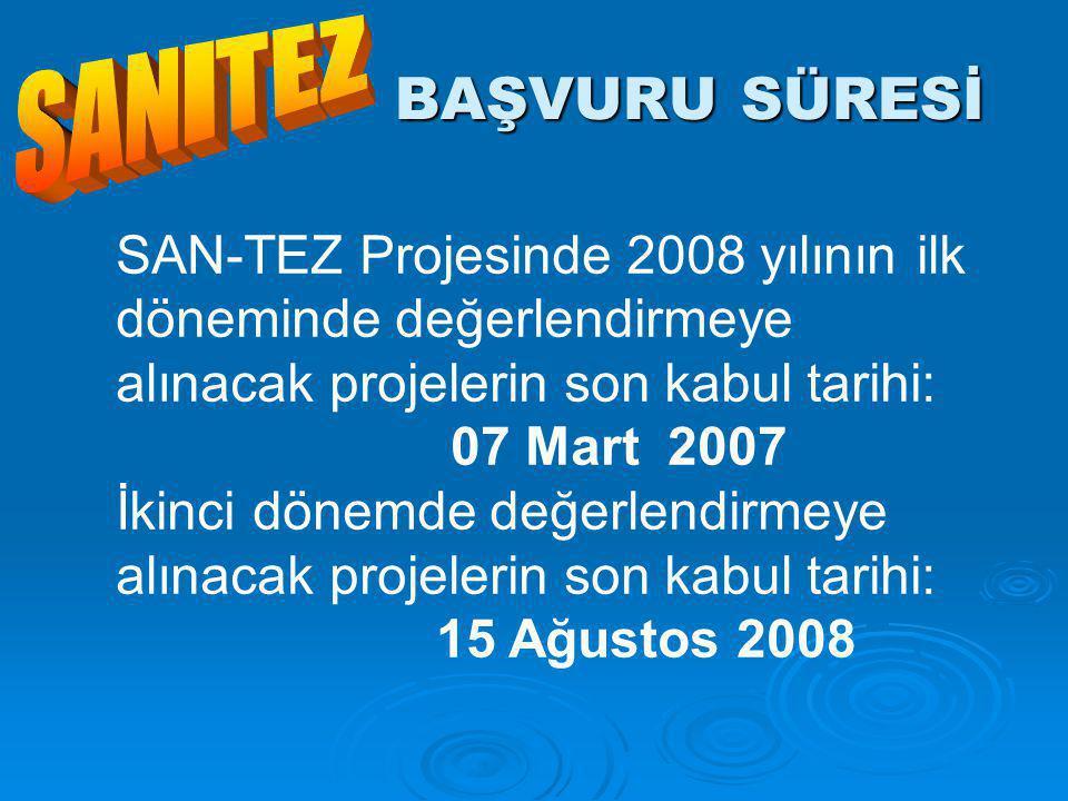 BAŞVURU SÜRESİ SAN-TEZ
