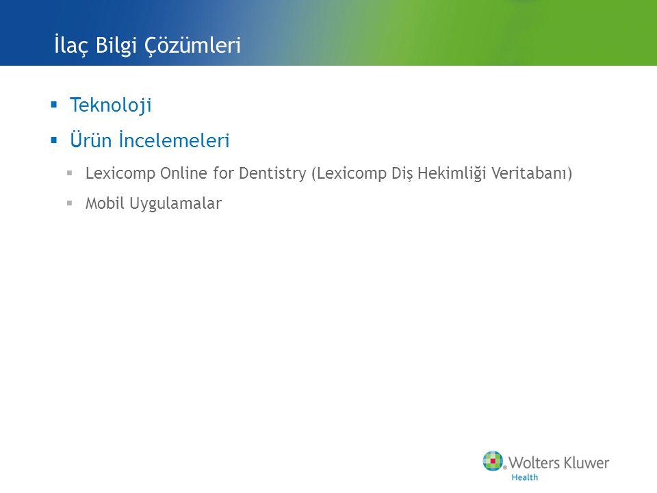 İlaç Bilgi Çözümleri Teknoloji Ürün İncelemeleri