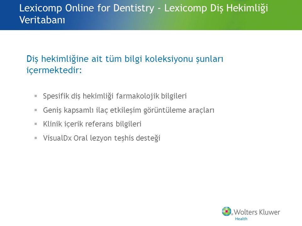 Lexicomp Online for Dentistry - Lexicomp Diş Hekimliği Veritabanı