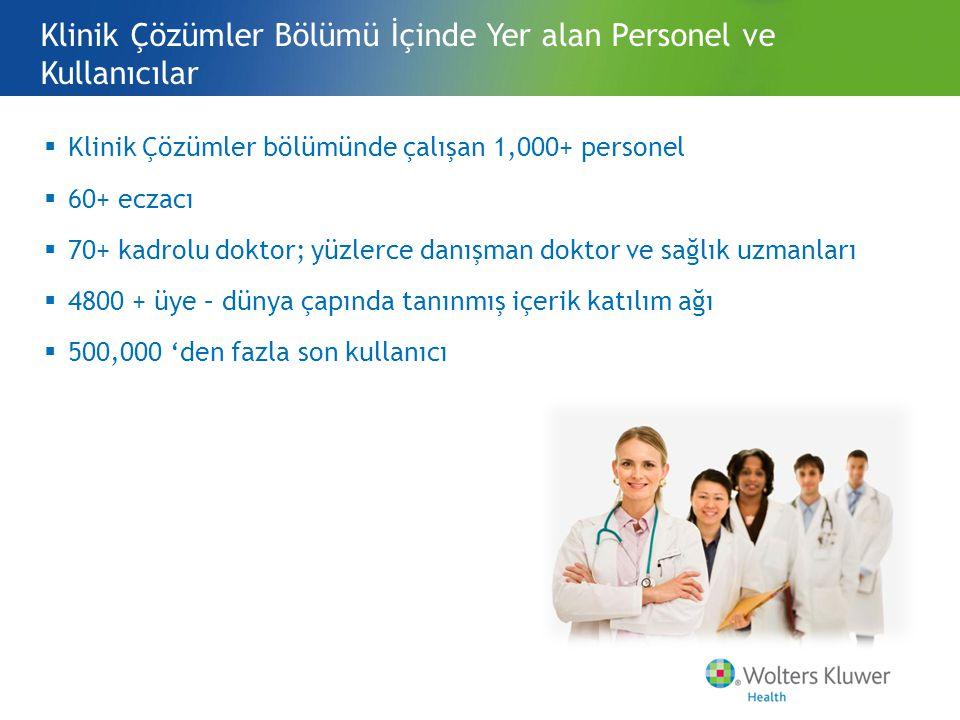 Klinik Çözümler Bölümü İçinde Yer alan Personel ve Kullanıcılar