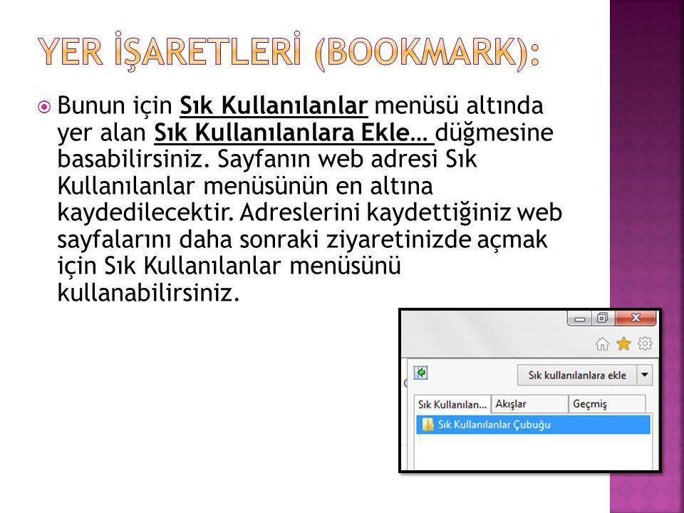 Yer İşaretlerİ (Bookmark):