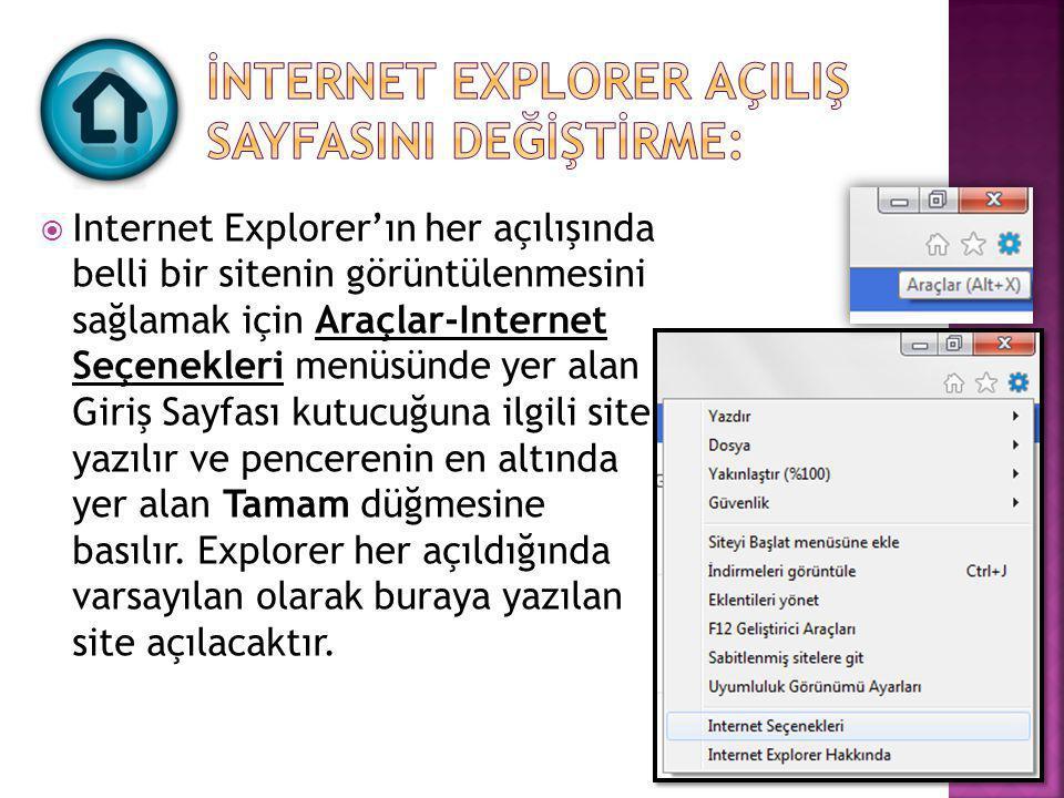 İnternet Explorer AçIlIş SayfasInI Değİştİrme: