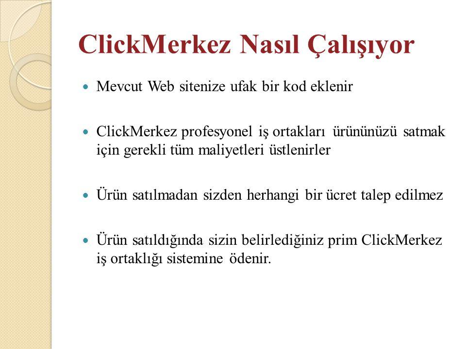 ClickMerkez Nasıl Çalışıyor
