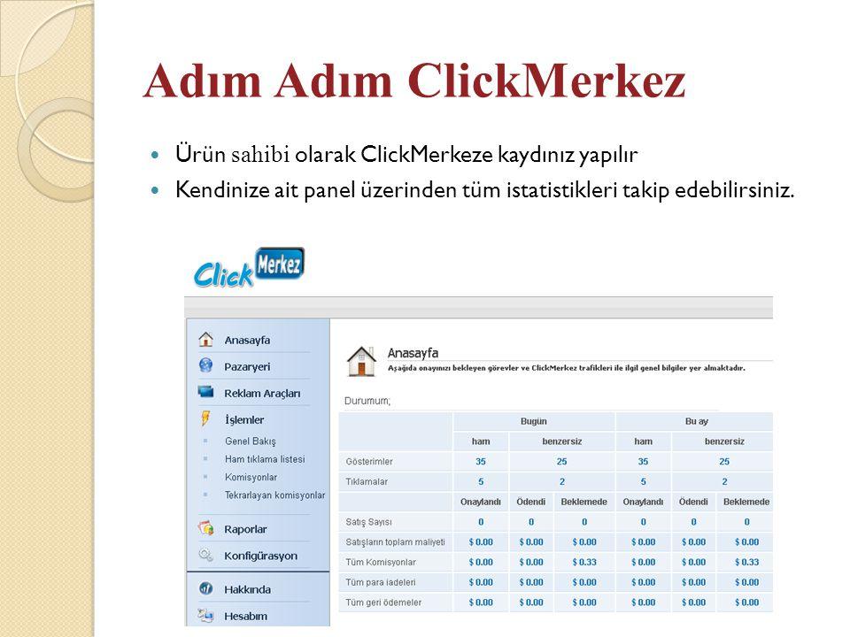 Adım Adım ClickMerkez Ürün sahibi olarak ClickMerkeze kaydınız yapılır