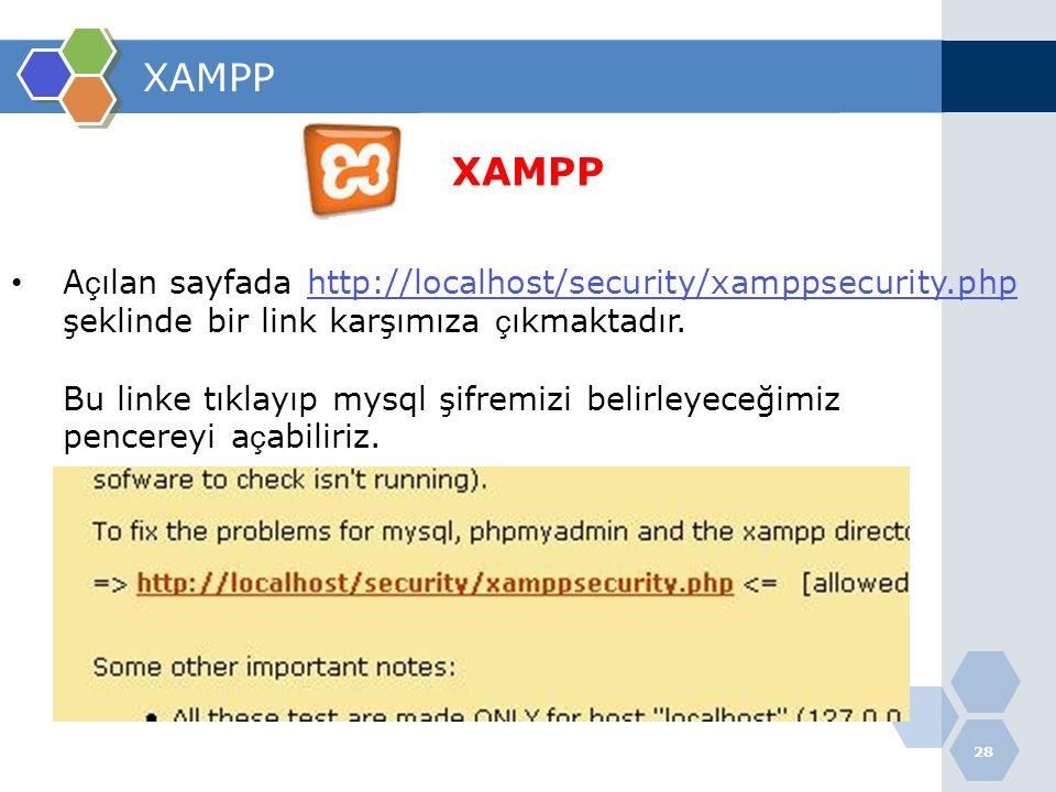 XAMPP XAMPP Açılan sayfada http://localhost/security/xamppsecurity.php