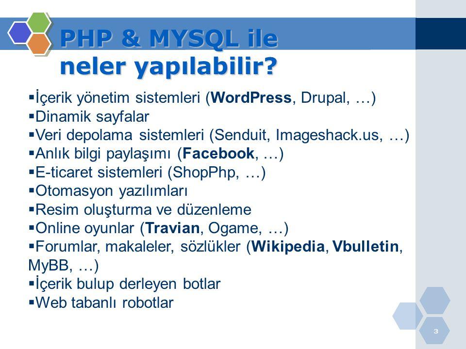 PHP & MYSQL ile neler yapılabilir